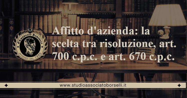 https://www.studioassociatoborselli.it/wp-content/uploads/2020/06/19-affitto-dazienda-la-scelta-tra-risoluzioneart-700-cpc-e-art.-670-c.p.c..jpg